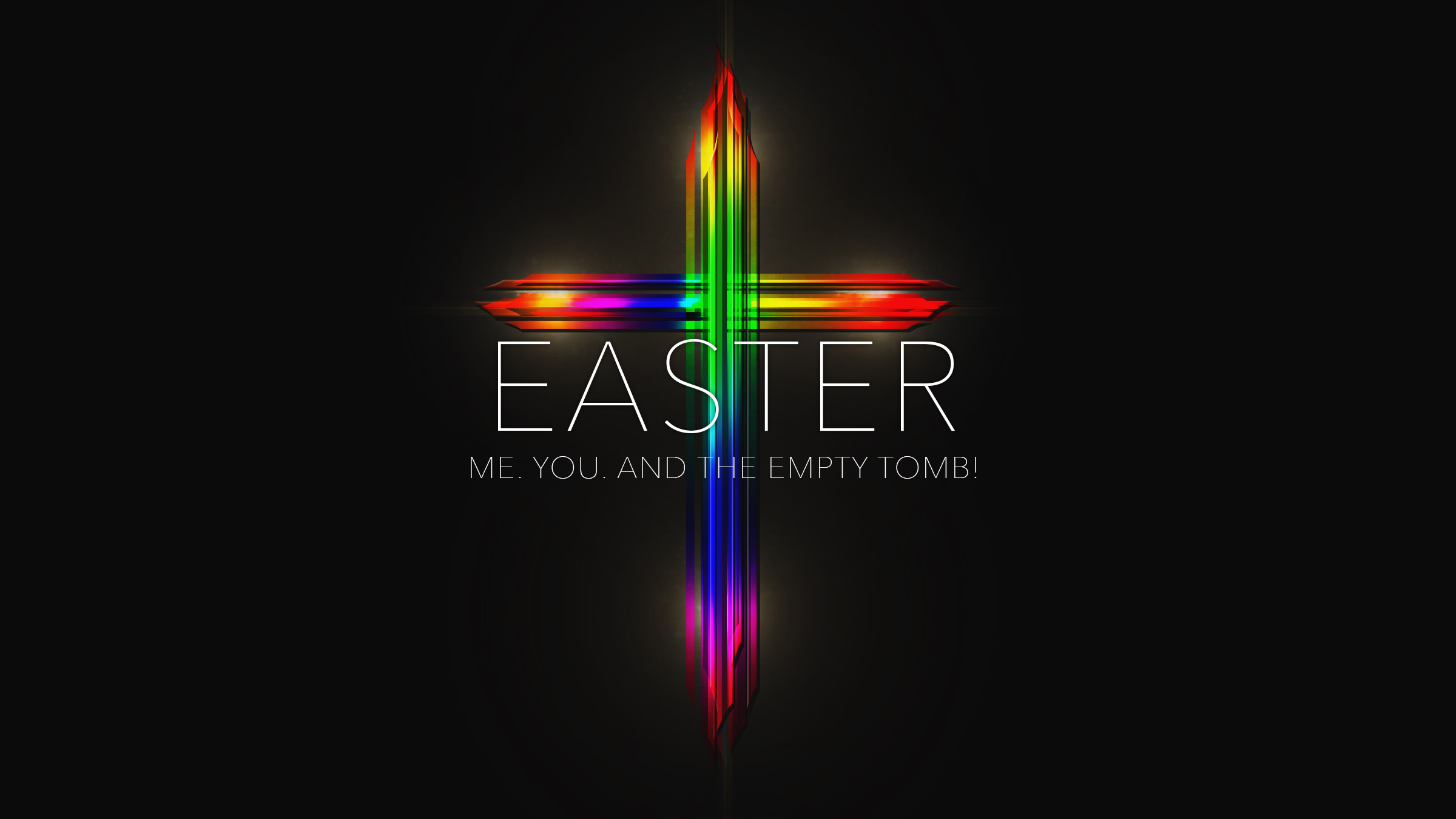 You. Me. And the Empty Tomb. (Sun)